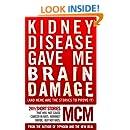 Kidney Disease Gave Me Brain Damage