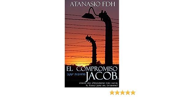 EL COMPROMISO JACOB: ¿Existió una oportunidad para salvar al ...