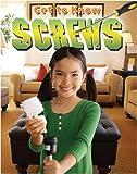 Get to Know Screws, Paul Challen, 0778744868