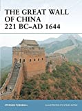 The Great Wall of China 221 BC–AD 1644 (Fortress)