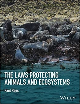 The Laws Protecting Animals and Ecosystems