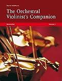 The Orchestral Violinist's Companion - Volumes 1 & 2