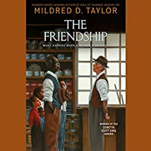 The Friendship Audiobook by Mildred D. Taylor Narrated by Allyson Johnson