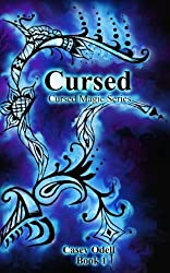 Cursed (Cursed Magic Series, Book One) (English Edition)