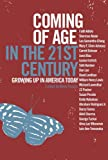 Coming of Age in the 21st Century, , 1595580557