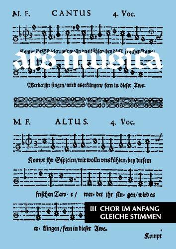 Ars Musica: Chor im Anfang. Band 3. Frauenchor/Kinderchor.