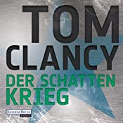 Der Schattenkrieg | Tom Clancy