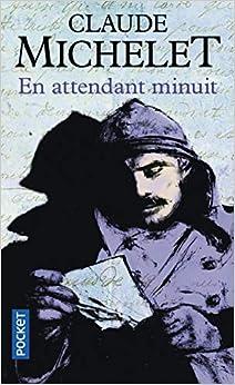 Book's Cover of En attendant minuit (Français) Poche – 15 avril 2004