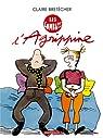 Agrippine, tome 3 : Les combats d'Agrippine par Claire Bretécher