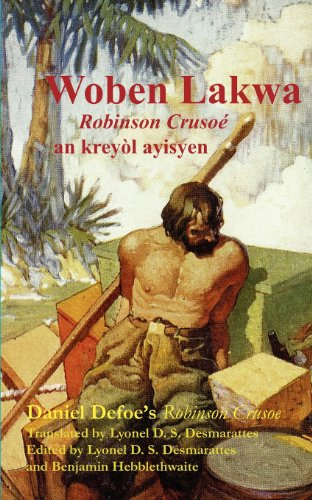 Woben Lakwa: Robinson Crusoe in Haitian Creole (Haitian Edition)