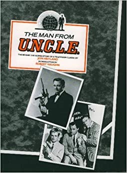 Book The Man from U.N.C.L.E., The Behind the Scenes Story of a Television Classic