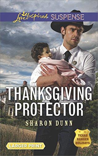 Thanksgiving Protector: Faith in the Face of Crime (Texas Ranger -