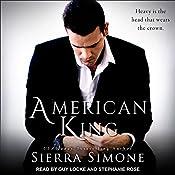 American King: American Queen Series, Book 3 | Sierra Simone