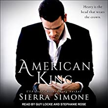 American King: American Queen Series, Book 3 Audiobook by Sierra Simone Narrated by Guy Locke, Stephanie Rose