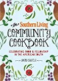 Movie cover for The Southern Living Community Cookbook: Celebrating Food and Fellowship in the American South by The Editors of Southern Living