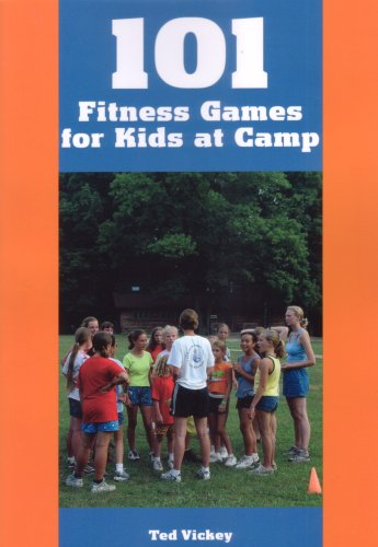 Read Online 101 Fitness Games for Kids at Camp PDF