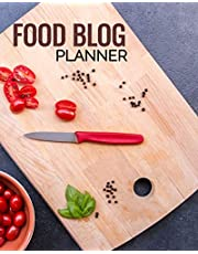 Food Blog Planner: Bloggers Planning Notebook, Content Writers Journal Matte Softcover Log Book 120 Customized Pages Beautiful Cover Design