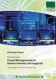 Fraud-Management in Online-Handel und Logistik