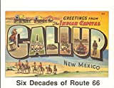 img - for GREETINGS FROM GALLUP Six Decades of Route 66 book / textbook / text book