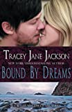 Bound by Dreams (Cauld Ane Series) (Volume 5)