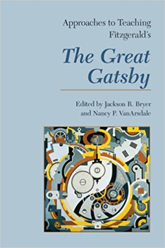 Amazon approaches to teaching fitzgeralds the great gatsby approaches to teaching fitzgeralds the great gatsby approaches to teaching world literature 1st edition fandeluxe Gallery