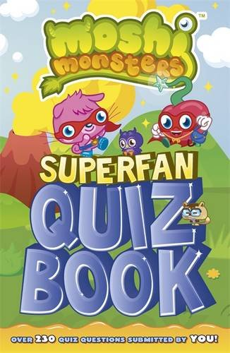 Superfan Quiz Book. (Moshi Monsters)