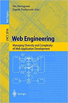 Web Engineering: Managing Diversity and Complexity of Web Application Development (Lecture Notes in Computer Science)
