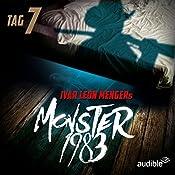 Monster 1983: Tag 7 (Monster 1983, 7) | Ivar Leon Menger
