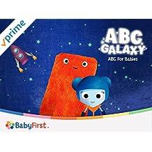 ABC Galaxy: ABC For Babies