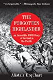 The Forgotten Highlander, Alistair Urquhart, 1616084073
