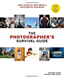 The Photographers Survival Guide: How to Build and Grow a Successful Business