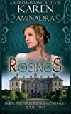 Rosings: Pride and Prejudice Continues Book 2 (Volume 2)
