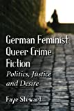German Queer Crime Fiction, Faye Stewart, 0786478454