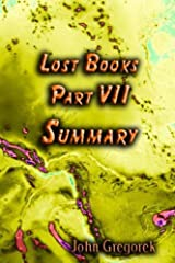 Summary Lost Bible Books (part 7) Kindle Edition