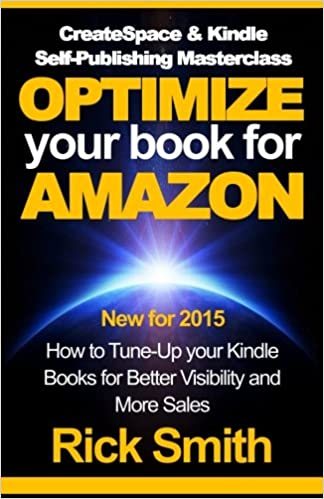CreateSpace & Kindle Self-Publishing Masterclass - OPTIMIZE ...