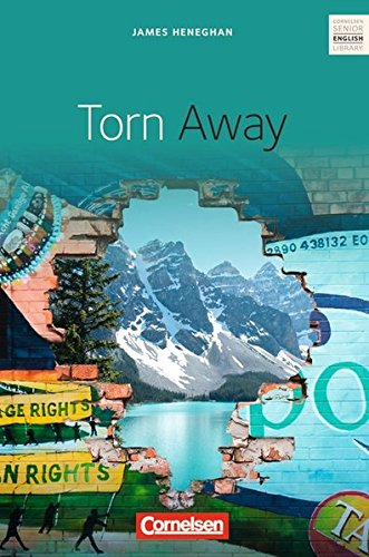 Cornelsen Senior English Library - Literatur: Ab 10. Schuljahr - Torn Away: Textband mit Annotationen