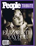 img - for People Elizabeth Taylor 1932-2011 (Tribute Commemorative Edition) (Tribute Commemorative Edition) book / textbook / text book