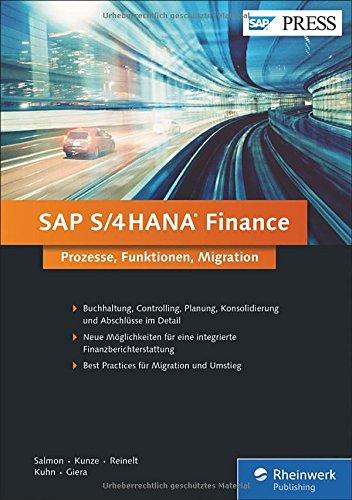 SAP S/4HANA Finance: Ihr umfassendes Handbuch zu Simple Finance (sFIN) (SAP PRESS)