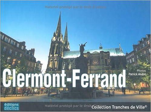 Livre gratuits en ligne Clermont-Ferrand pdf, epub ebook