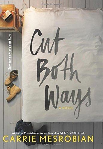 Cut Both Ways by Carrie Mesrobian (2015-09-03)