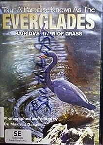Everglades: Florida's River of Grass