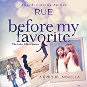 Before My Favorite: The Lake Effect Series, Prequel |  Rue