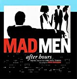 Mad Men: After Hours