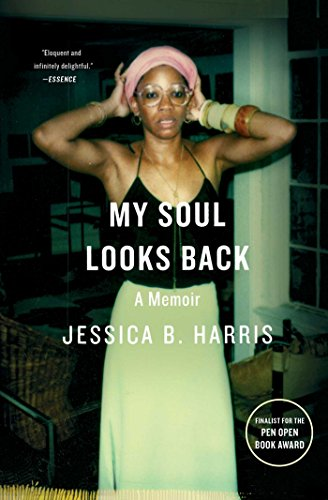 My Soul Looks Back: A Memoir by Jessica B. Harris