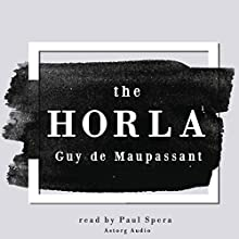 The Horla Audiobook by Guy de Maupassant Narrated by Paul Spera
