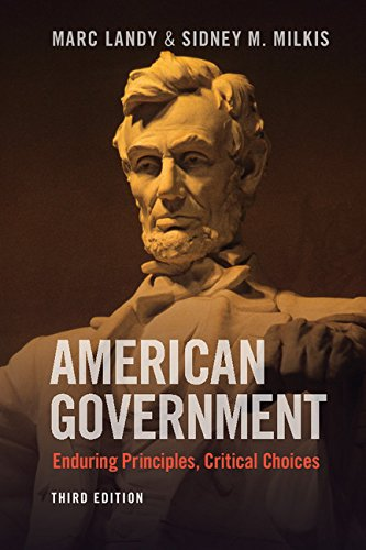 American Government: Enduring Principles, Critical Choices