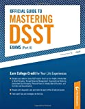 Official Guide to Mastering DSST Exams (vol II) (Peterson's Official Guide to Mastering Dsst Exams)