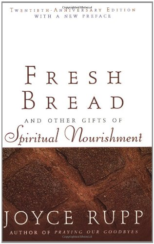 Fresh Bread: And Other Gifts of Spiritual (Other Gifts)