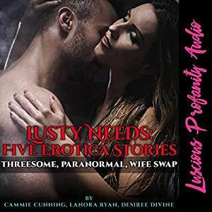 Lusty Needs Audiobook
