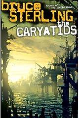 The Caryatids: A Novel Kindle Edition